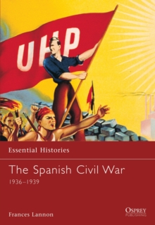 The Spanish Civil War 1936-1939, Paperback Book