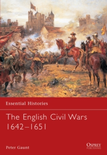 The English Civil Wars 1642-1651, Paperback