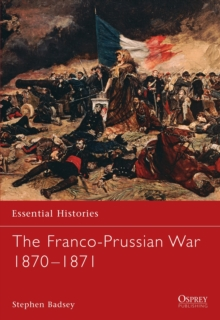 The Franco-Prussian War 1870-1871, Paperback