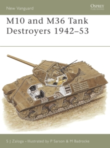 The M10 and M36 Tank Destroyers 1942-52, Paperback Book