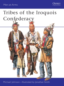 Tribes of the Iroquois Confederacy, Paperback