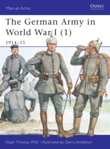 The German Army in World War I : 1914-15 Pt. 1, Paperback