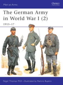 The German Army in World War I (2) : 1915-17, Paperback