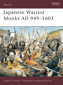 Japanese Warrior Monks AD 949-1603, Paperback