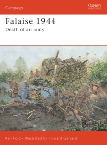 Falaise, 1944 : Death of an Army, Paperback Book