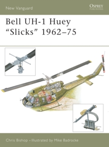 "Bell Uh-1 Huey ""Slicks"" 1962-75, Paperback"