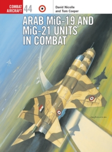 Arab Mig-19 & Mig-21 Units in Combat, Paperback