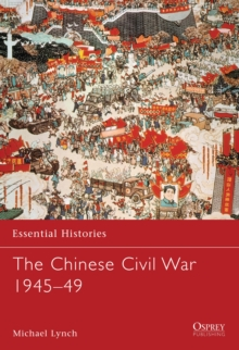 The Chinese Civil War 1945-1949, Paperback