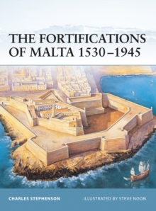 The Fortifications of Malta 1530-1945, Paperback