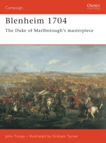 Blenheim 1704 : The Duke of Marlborough's Masterpiece, Paperback