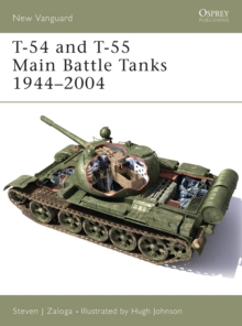 T-54 and T-55 Main Battle Tanks 1958-2004, Paperback