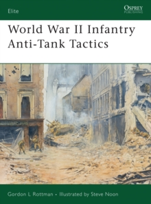 World War II Infantry Anti-tank Tactics, Paperback Book