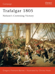 Trafalgar 1805 : Nelson's Crowning Victory, Paperback