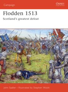 Flodden 1513 : Scotland's Greatest Defeat, Paperback