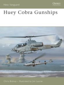 Huey Cobra Gunships 1965-2005, Paperback Book