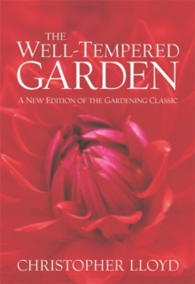 The Well-tempered Garden, Paperback