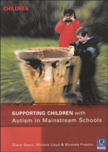 Supporting Children with Autism in Mainstream Schools, Paperback