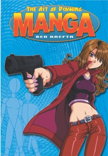The Art of Drawing Manga, Paperback