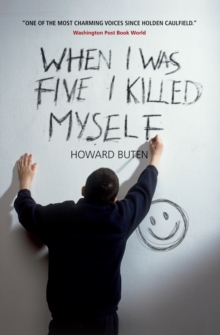 When I Was Five I Killed Myself, Paperback