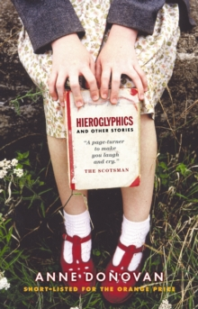 Hieroglyphics and Other Stories, Paperback