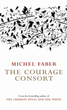 The Courage Consort, Paperback