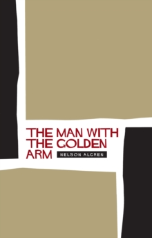 The Man with the Golden Arm, Paperback