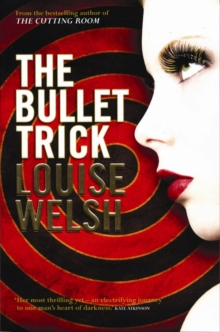 The Bullet Trick, Paperback Book