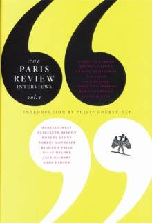 The Paris Review Interviews : I, Paperback