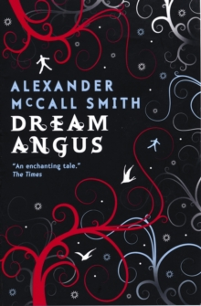 Dream Angus : The Celtic God of Dreams, Paperback Book