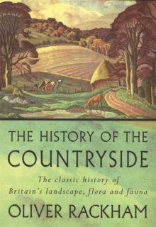 The History of the Countryside, Paperback Book