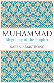 Muhammad : A Biography of the Prophet, Paperback Book