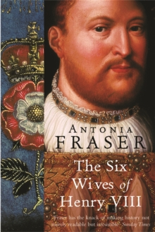 The Six Wives of Henry VIII, Paperback