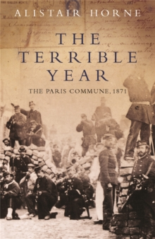 The Terrible Year : The Paris Commune, 1871, Paperback Book