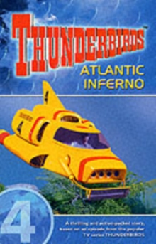 Thunderbirds : Atlantic Inferno v. 4, Paperback