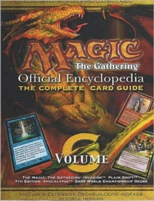Magic - the Gathering : Official Encyclopedia v.6, Paperback