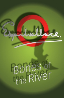 Bones of the River, Paperback