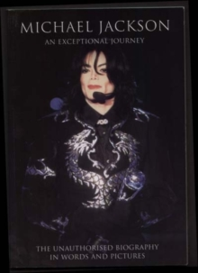 Michael Jackson : An Exceptional Journey, Paperback Book