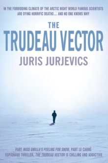 The Trudeau Vector, Paperback Book