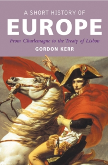 A Short History of Europe, Paperback Book