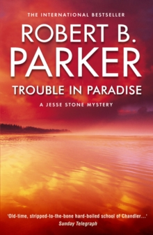 Trouble in Paradise : A Jesse Stone Mystery, Paperback