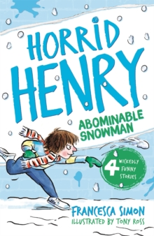 Horrid Henry and the Abominable Snowman : Book 14, Paperback