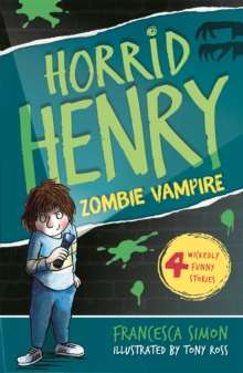 Horrid Henry and the Zombie Vampire : Book 20, Paperback
