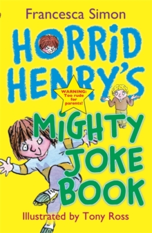 Horrid Henry's Mighty Joke Book, Paperback