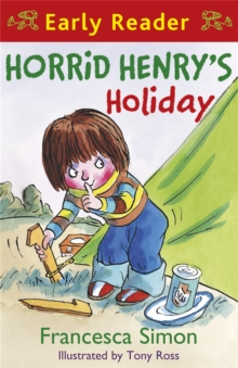 Horrid Henry's Holiday : (Early Reader 3), Paperback
