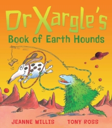 Dr. Xargle's Book of Earth Hounds, Paperback