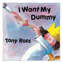 I Want My Dummy, Hardback