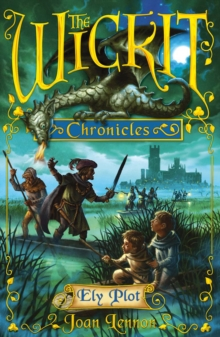 The Wickit Chronicles: Ely Plot, Paperback