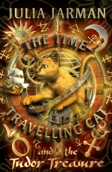 The Time-travelling Cat and the Tudor Treasure, Paperback Book