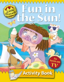Fun in the Sun : Little Princess Activity Book, Paperback