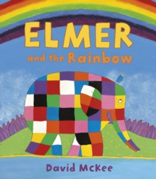 Elmer and the Rainbow, Paperback